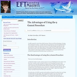The Advantages of Using the 9 Gamut Procedure - EFT Masters