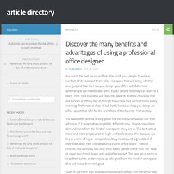 Discover the many benefits and advantages of using a professional office designer – article directory