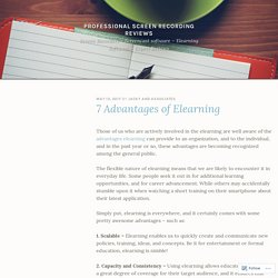 7 Advantages of Elearning – Professional screen recording reviews