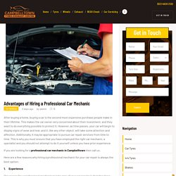 Advantages of Hiring a Professional Car Mechanic