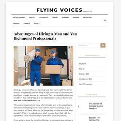 Advantages of Hiring a Man and Van Richmond Professionals