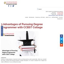 3 Advantages of Pursuing Degree Programmer with CCBST College