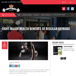 Know About Major Health Advantages of Regular Exercise