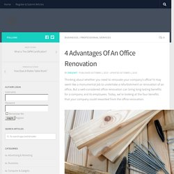 4 Advantages Of An Office Renovation - Office Renovation Malaysia