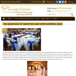 The Advantages of Going for Chair Cover on Rental Basis — Simply Elegant
