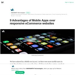 9 Advantages of Mobile Apps over responsive eCommerce websites