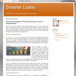 Several Advantages Of Acquiring Business Loans In Saskatchewan