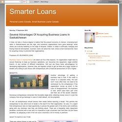 Several Advantages Of Acquiring Business Loans In Saskatchewan
