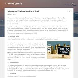 Advantages of Self Managed Super Fund