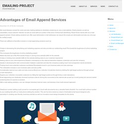 Advantages of Email Append Services - EMAILING-PROJECT