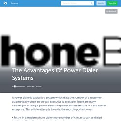 The Advantages Of Power Dialer Systems
