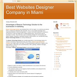 Best Websites Designer Company in Miami: Advantages of Beacon Technology Solution to the businesses in marketing