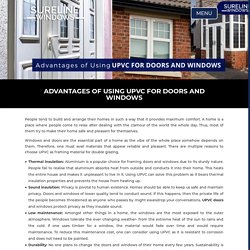 Advantages of Using UPVC For Doors and Windows