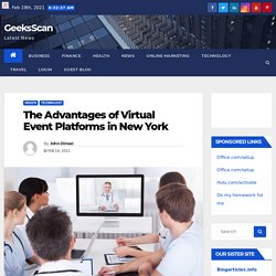 The Advantages of Virtual Event Platforms in New York