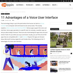 Benefits of a Voice User Interface