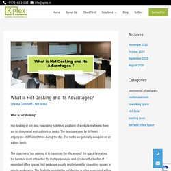 What Is Hot Desking And Its Advantages ?