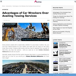 Advantages of Car Wreckers Over Availing Towing Services