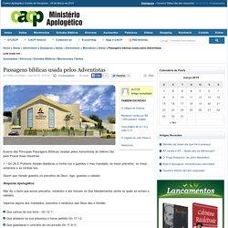 Passagens bíblicas usada pelos Adventistas - CACP - Ministério Apologético