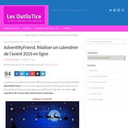 AdventMyFriend. Réaliser un calendrier de l'avent 2016 en ligne – Les Outils Tice