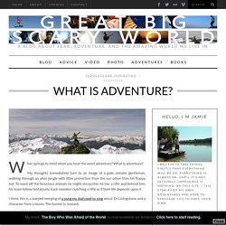 What is Adventure?