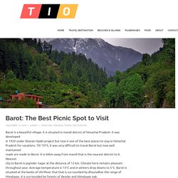 Barot Valley: A Guide For Your Next Adventure in Himachal Pradesh