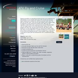 ATV Ride, Fly and Cruise - Adrenaline Nautilus Aviation