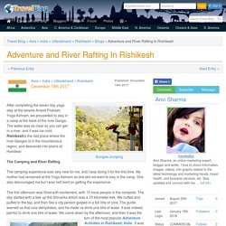 Adventure and River Rafting In Rishikesh