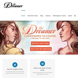 Adventure, Romance, War. The Dreamer: A Webcomic by Lora Innes
