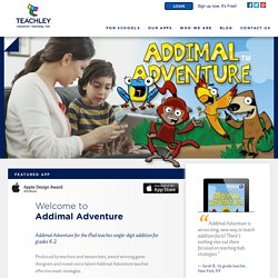 Addimal Adventure - Teachley creates apps based on cognitive science research.