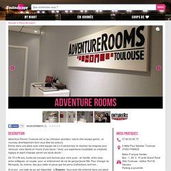 Adventure Rooms : Parcs de loisirs Parcs de loisirs à Toulouse - Toulouscope.fr