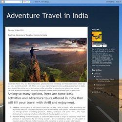 Top Five Adventure Travel Activities in India