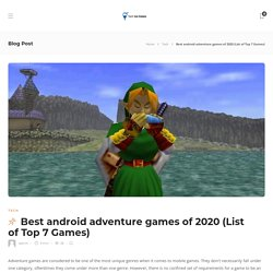 Best Android Adventure Games 2020 (Top Trending 7 Game) With Playstore Rating