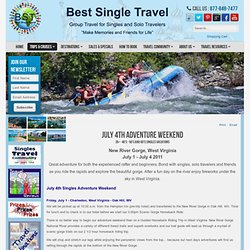 Best Single Travel - July 4 singles adventure weekend vacation in West Viriginia for singles, solo travelers and friends