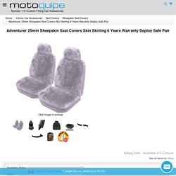 Adventurer 25mm Sheepskin Seat Covers Skin Skirting Deploy Safe