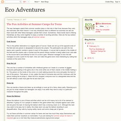 Eco Adventures: The Fun Activities at Summer Camps for Teens