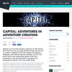 Capital: Adventures in adventure creating