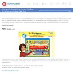 Adventures in Reading Comprehension: Your Best Online Resources for Learning to Read - Early Childhood Education Degrees