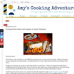 Amy's Cooking Adventures: Crockpot Pork Roast with Apples & Sweet Potatoes