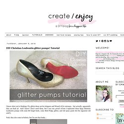 DIY Christian Louboutin glitter pumps! Tutorial