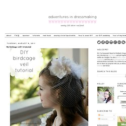 Adventures in Dressmaking: My birdcage veil!! A tutorial