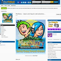MerStory - Jason and Aqua's odd adventures » NewTribeZ.net - Empowering you!