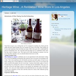 Learn the basics of wine tasting Los Angeles - look, smell and taste