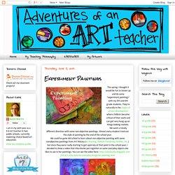 Adventures of an Art Teacher: Experiment Paintings