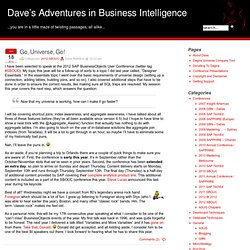Dave's Adventures in Business Intelligence » Go, Universe, Go!