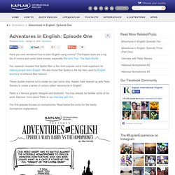 Adventures in English: Episode One - Kaplan International Blog