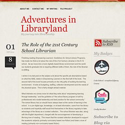 The Role of the 21st Century School Librarian