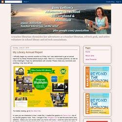 Jane Lofton's Mira Costa H.S. Library Annual Report (Eden)