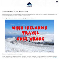 The Worst Mistakes Tourists Make in Iceland