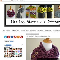 Free Crochet Pattern...Fiona Button Scarf!