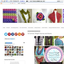 16 Summer Weight Scarves and Shawls